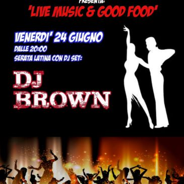 Dj BROWN con i balli latini